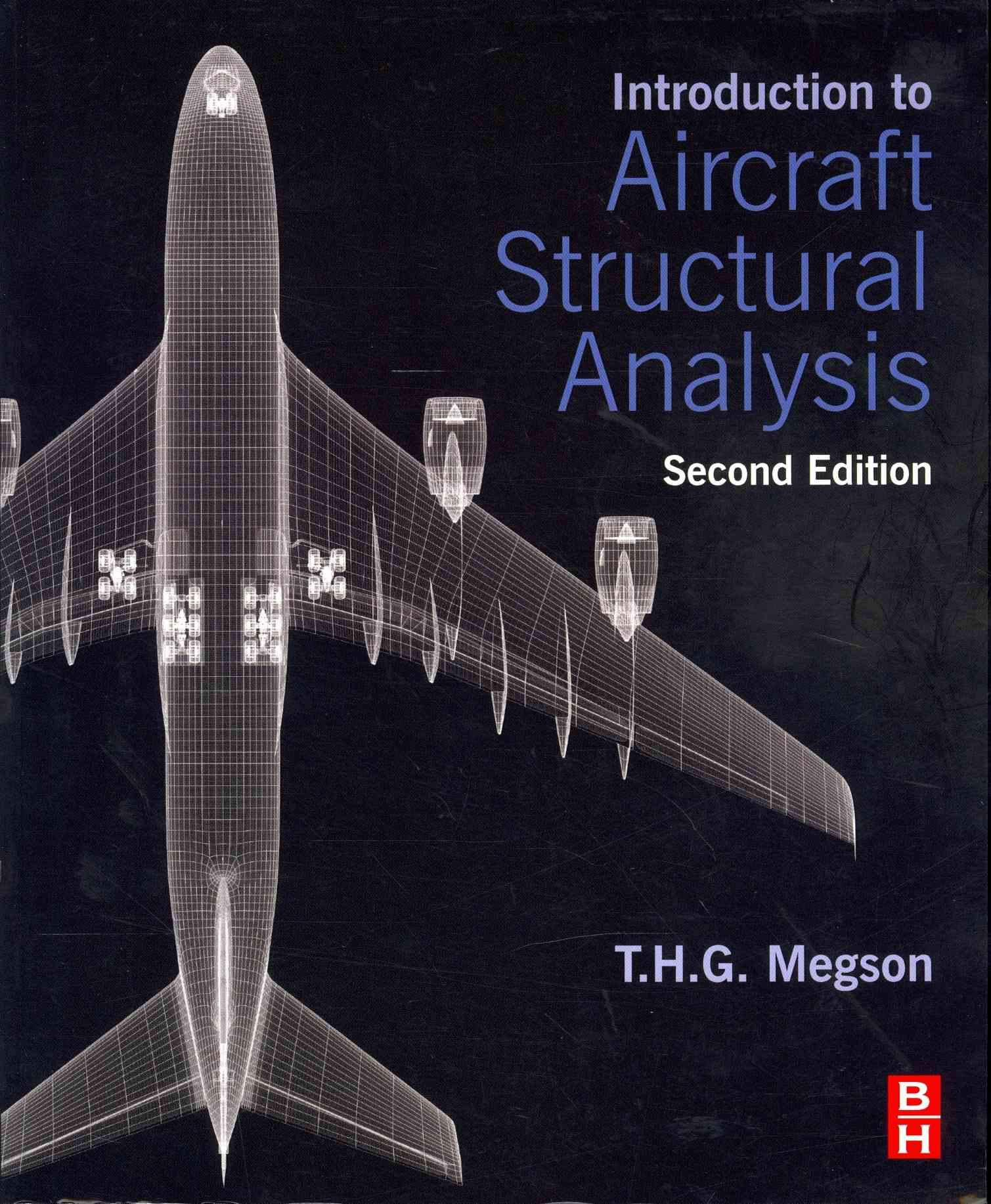 Introduction to Aircraft Structural Analysis By Megson, T. H. G.