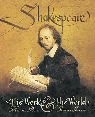 Shakespeare By Rosen, Michael/ Ingpen, Robert R. (ILT)