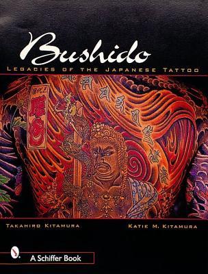Bushido By Kitamura, Takahiro/ Kitamura, Katie M.