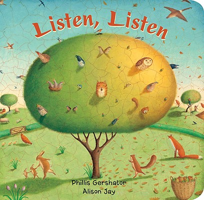 Listen, Listen By Gershator, Phillis/ Jay, Alison (ILT)